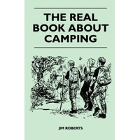 The Real Book about Camping