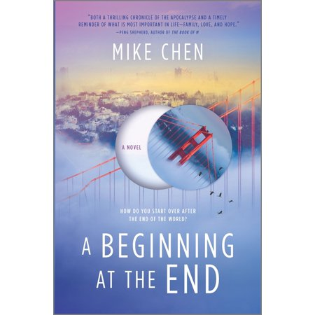 A Beginning at the End : A Novel of Hope and Recovery After Pandemic (Hardcover)