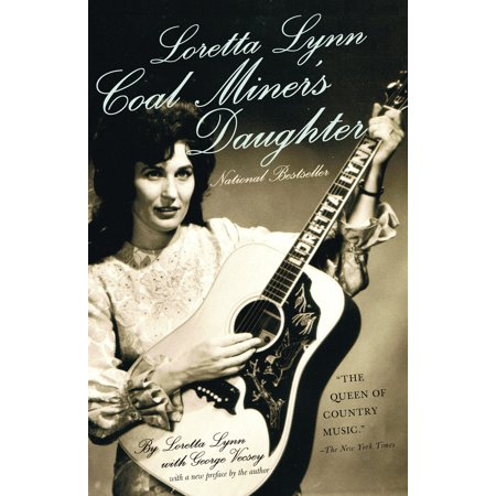 Loretta Lynn Songs - Loretta Lynn: Coal Miner's Daughter