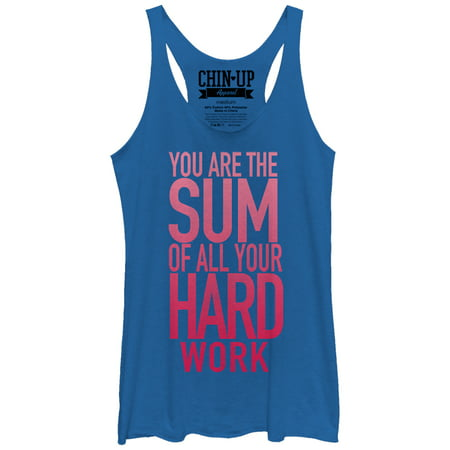Chin Up Womens Sum Of All Your Hard Work Racerback Tank Top