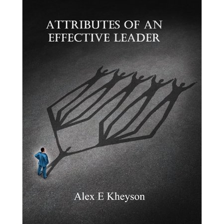 Attributes of an Effective Leader - eBook