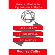 The Theory Of Celestial Influence (Paperback)