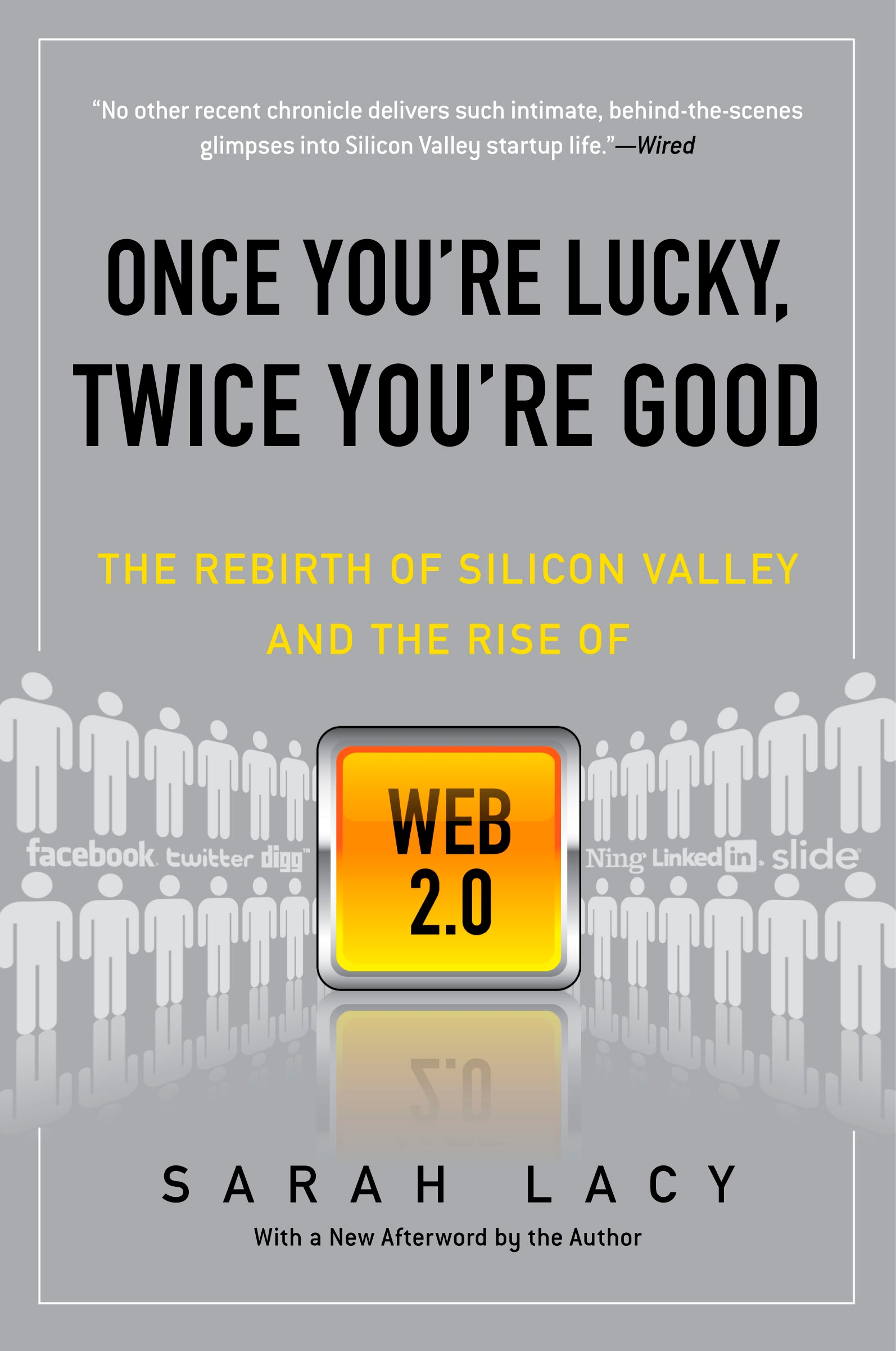 Once You\'re Lucky, Twice You\'re Good : The Rebirth of Silicon Valley ...