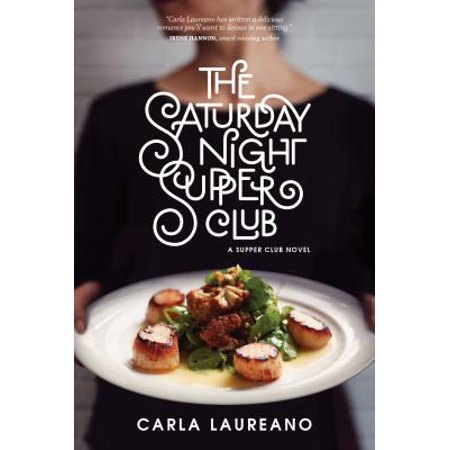 Saturday Night Supper Club: The Saturday Night Supper Club (Hardcover) - The Last Supper Club Halloween