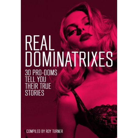Real Dominatrixes - eBook