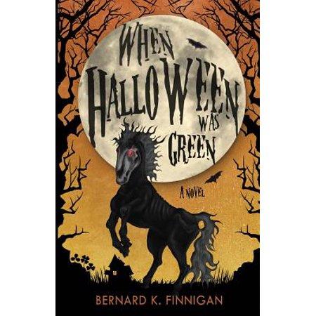 When Is A Halloween (When Halloween Was Green)