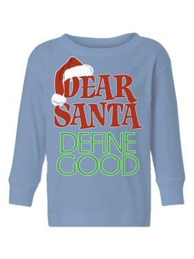 Awkward Styles Ugly Christmas Long Sleeve Shirt for Boys Girls Toddler Dear Santa Define Good Xmas Shirt