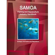 Samoa Fishing and Aquaculture Industry Handbook - Strategic Information and Regulations