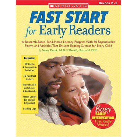 Fast Start for Early Readers : A Research-Based, Send-Home Literacy Program with 60 Reproducible Poems and Activities That Ensures Reading Success for Every (Financial Literacy Activities For High School Students)