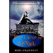 Poison Blood, Book 3: Prophecy - eBook