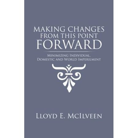 Making Changes from This Point Forward - eBook