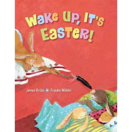 Wake Up  Its Easter