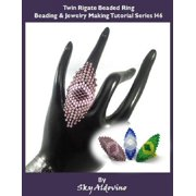 Twin Rigate Beaded Ring Beading & Jewelry Making Tutorial Series I46 - eBook