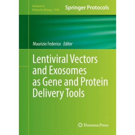Lentiviral Vectors And Exosomes As Gene And Protein Delivery Tools