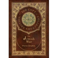 The Jewish War (100 Copy Collector's Edition) (Hardcover)