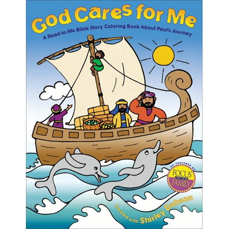 God Cares for Me: A Read-To-Me Bible Story Coloring Book about Paul's Journey