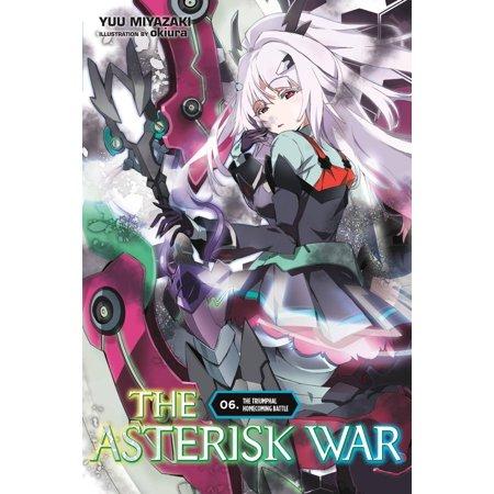 The Asterisk War, Vol  6 (light novel) - eBook