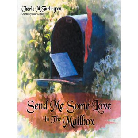 Send Me Some Love in the Mailbox - eBook (Funny Gifts To Send In The Mail)