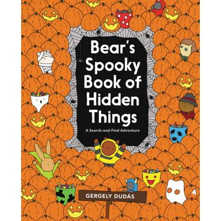 Bear's Spooky Book of Hidden Things: Halloween Seek-And-Find (Paperback) - Three Bears Halloween Book