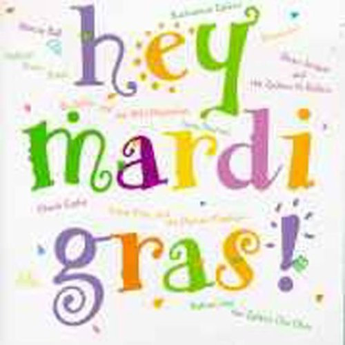 Hey Mardi Gras - Hey Mardi Gras [CD]