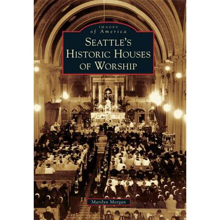 (Seattle's Historic Houses of Worship)