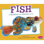 Fish : A Question and Answer Book