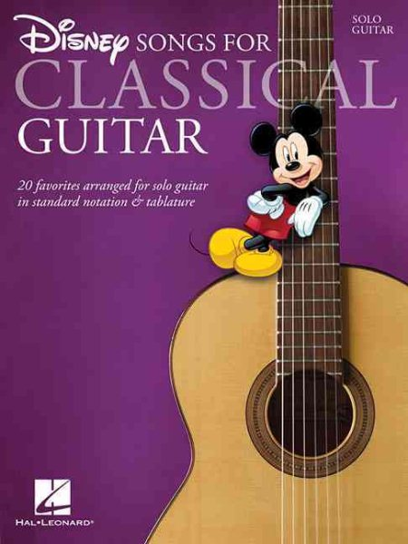 Disney Songs for Classical Guitar by Hal Leonard Publishing Corporation