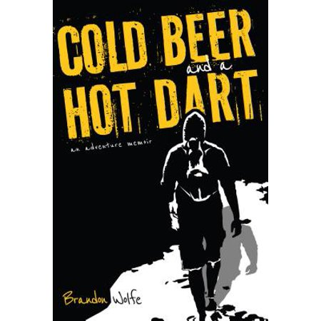 Cold Beer and a Hot Dart - - Hot Beer Wench