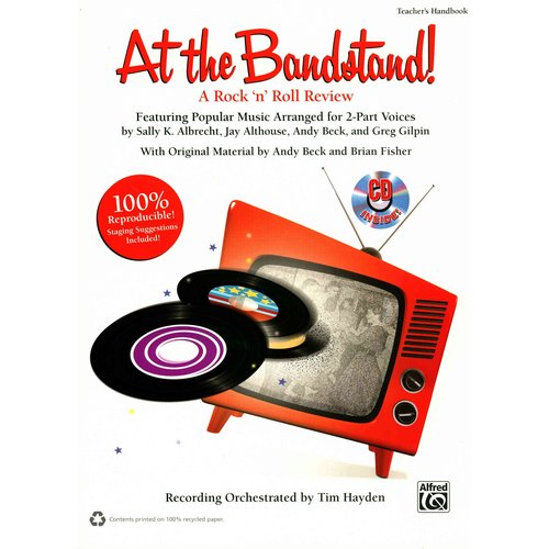 At the Bandstand!: A Rock 'n' Roll Review Featuring Popular Music Arranged for 2-Part Voices