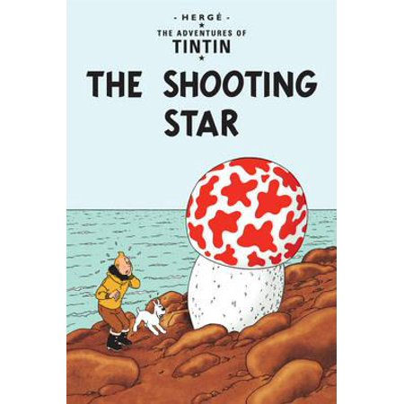 The Shooting Star (The Adventures of Tintin) (Hardcover)](Shoot For The Stars)