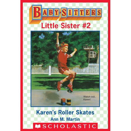 Karen's Roller Skates (Baby-Sitters Little Sister #2) - eBook (Little Ruler)