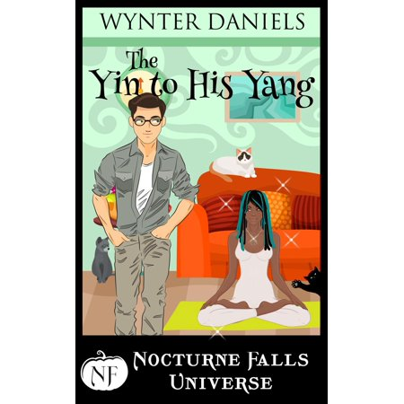 The Yin to His Yang: A Nocturne Falls Universe Story - eBook](Yin Yang Halloween)