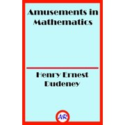 Amusements in Mathematics (Illustrated) - eBook