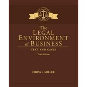 The Legal Environment of Business : Text and Cases