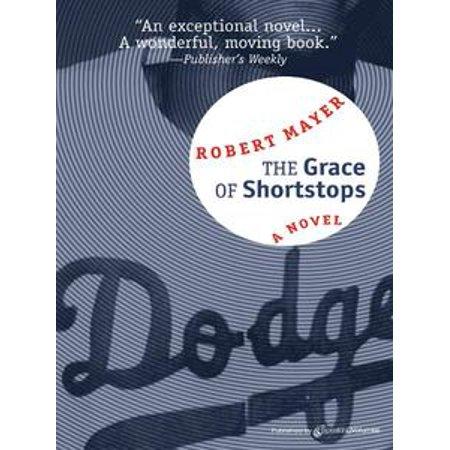 The Grace of Shortstops - eBook