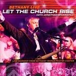 Bethany Live: Let the Church Rise - Jonathan Stockstill (CD)