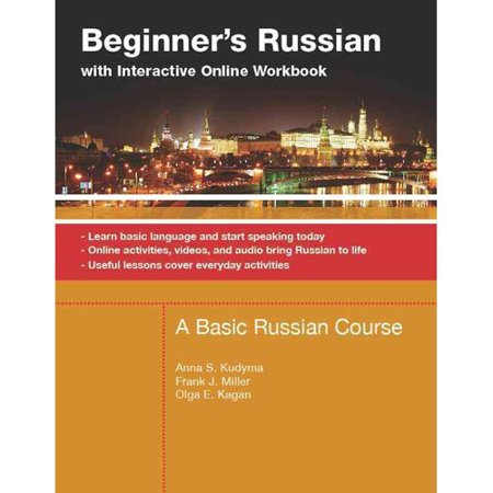 Beginners Russian With Interactive Online Workbook  A Basic Russian Course  Learn Basic Language And Start Speaking Today  Online Activities  Videos  And Audio Bring Russian To Life  Useful Lessons Cove