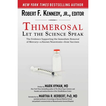 3 Vaccine - Thimerosal: Let the Science Speak : The Evidence Supporting the Immediate Removal of Mercury--a Known Neurotoxin--from Vaccines