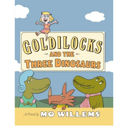 Goldilocks and the Three Dinosaurs (Hardcover) - The Dinosaur Place Coupons