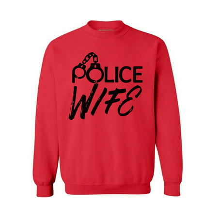 Awkward Styles Police Wife Sweatshirt Police Wife Sweater Valentine's Day Gift Police Officer Wife Valentine Sweater for Women Police Wife Gifts Proud to Be a Police Wife Women's Sweatshirt Officer Adult Sweatshirt