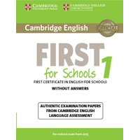 Fce Practice Tests: Cambridge English First for Schools 1 for Revised Exam from 2015 Student's Book Without Answers: Authentic Examination Papers from Cambridge English Language Assessment (Paperback)