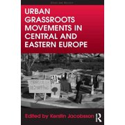 Urban Grassroots Movements in Central and Eastern Europe - eBook
