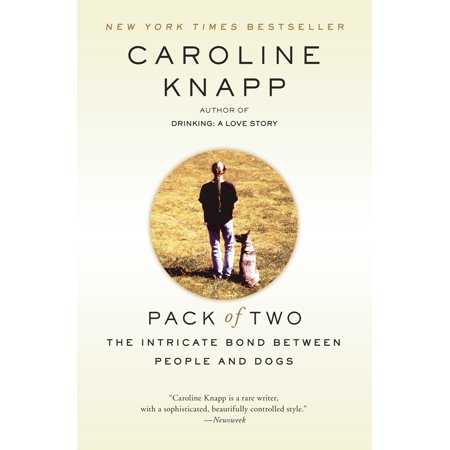 Pack of Two : The Intricate Bond Between People and Dogs (Paperback)