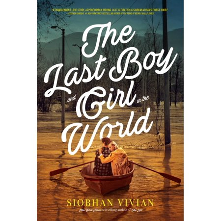 The Last Boy and Girl in the World (Not That Kind Of Girl Siobhan Vivian)