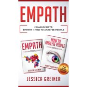 Empath: 2 Manuscripts: Empath And How To Analyze People (Hardcover)