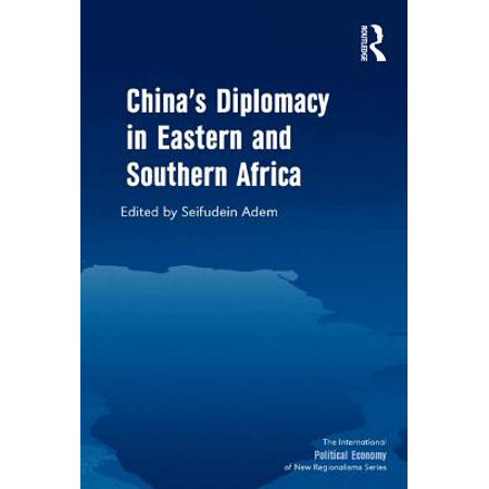 China's Diplomacy in Eastern and Southern Africa -
