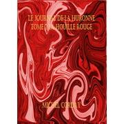 Le journal de la Huronne T2 : La Houille Rouge - eBook