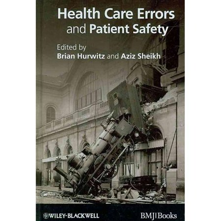 HEALTH CARE ERRORS AND PATIENT SAFETY