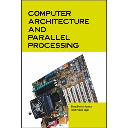 Computer Architecture and Parallel Processing - eBook (Parallel Computer Architecture)