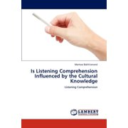 Is Listening Comprehension Influenced by the Cultural Knowledge